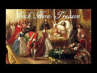 Cock hero treason