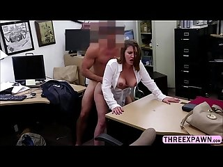 Classy milf takes pawnshop owners dick both in her mouth and pussy